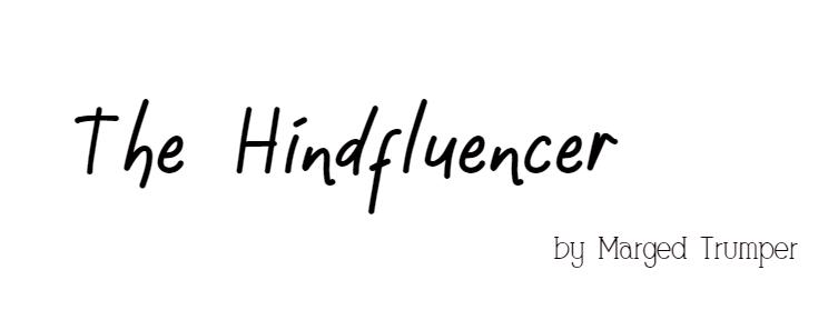 The Hindfluencer