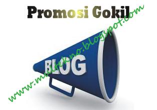 Cara Gokil Promosi Blog