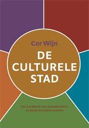 De Culturele Stad - Een handboek voor beleidsmakers en zij die het willen worden