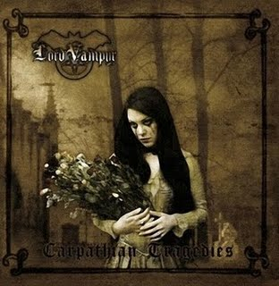 LORD VAMPYR - CARPATHIAN TRAGEDIES