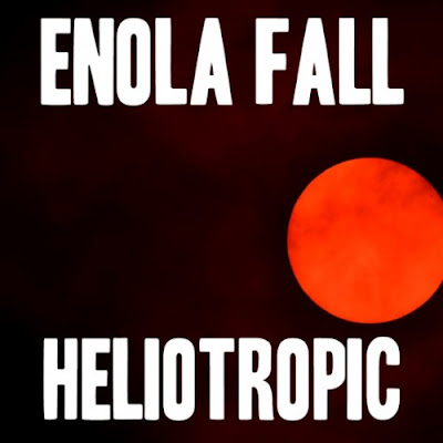 Enola Fall - Heliotropic