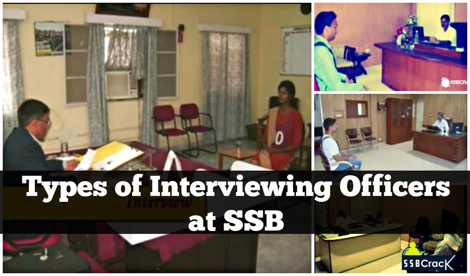 of interviewing officers at ssb types of interviewing officers at ssb