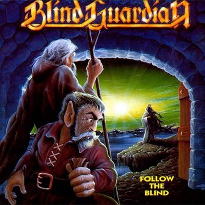 Blind Guardian, los Bardos de la Tierra Media Blind%2BGuardian%2B-%2B%25281989%2529%2BFollow%2Bthe%2Bblind