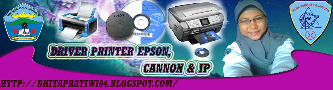 Driver Printer Epson, Cannon & IP