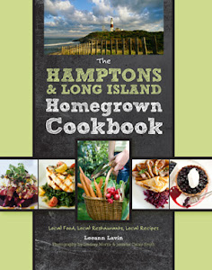 The Hamptons &amp; Long Island Homegrown Cookbook