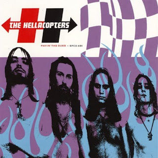 The Hellacopters - Payin\' the Dues - 1999