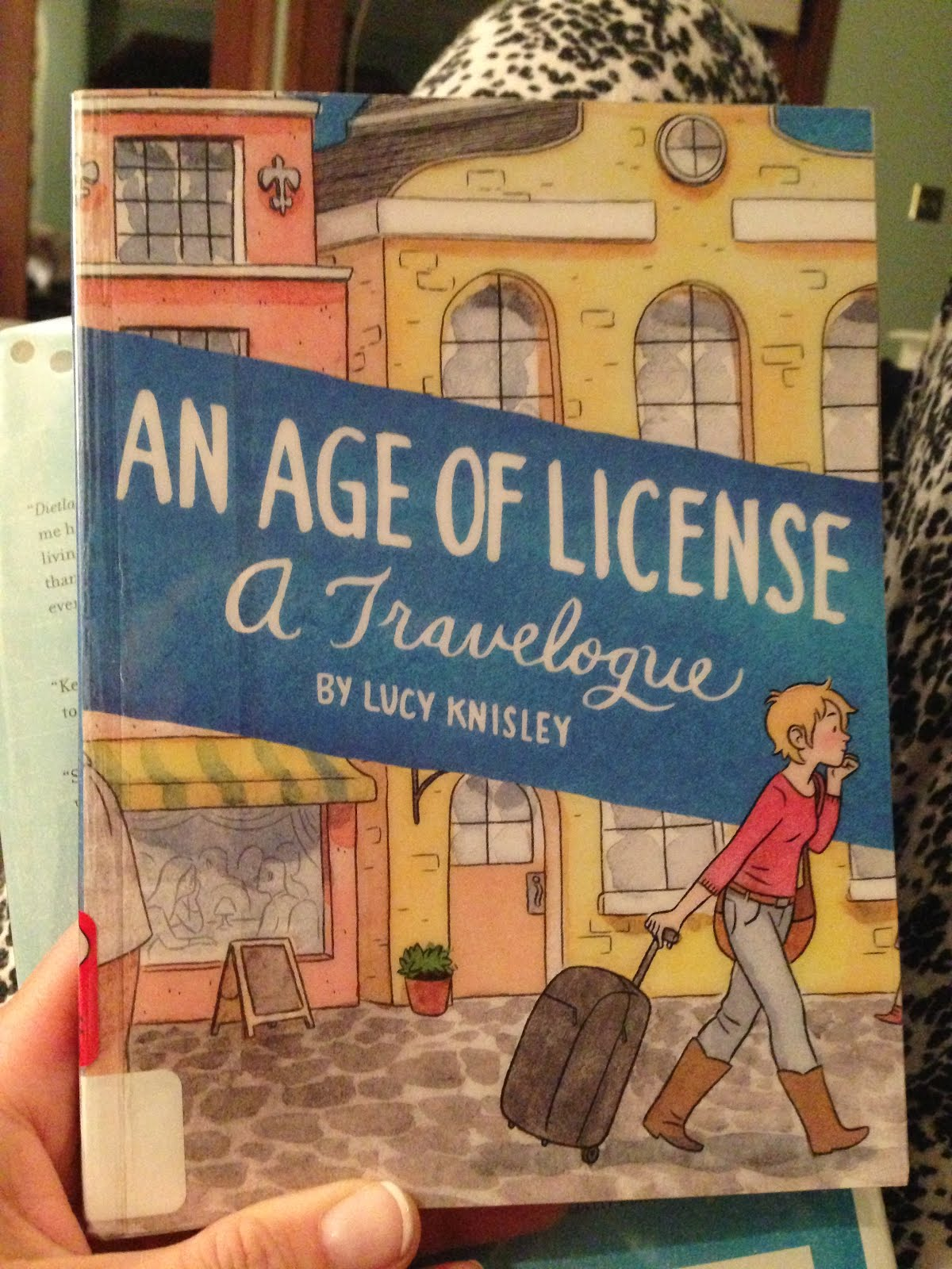 An Age of License -- Lucy Knisley