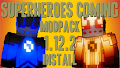 HOW TO INSTALL<br>Superheroes Coming Modpack [<b>1.12.2</b>]<br>▽