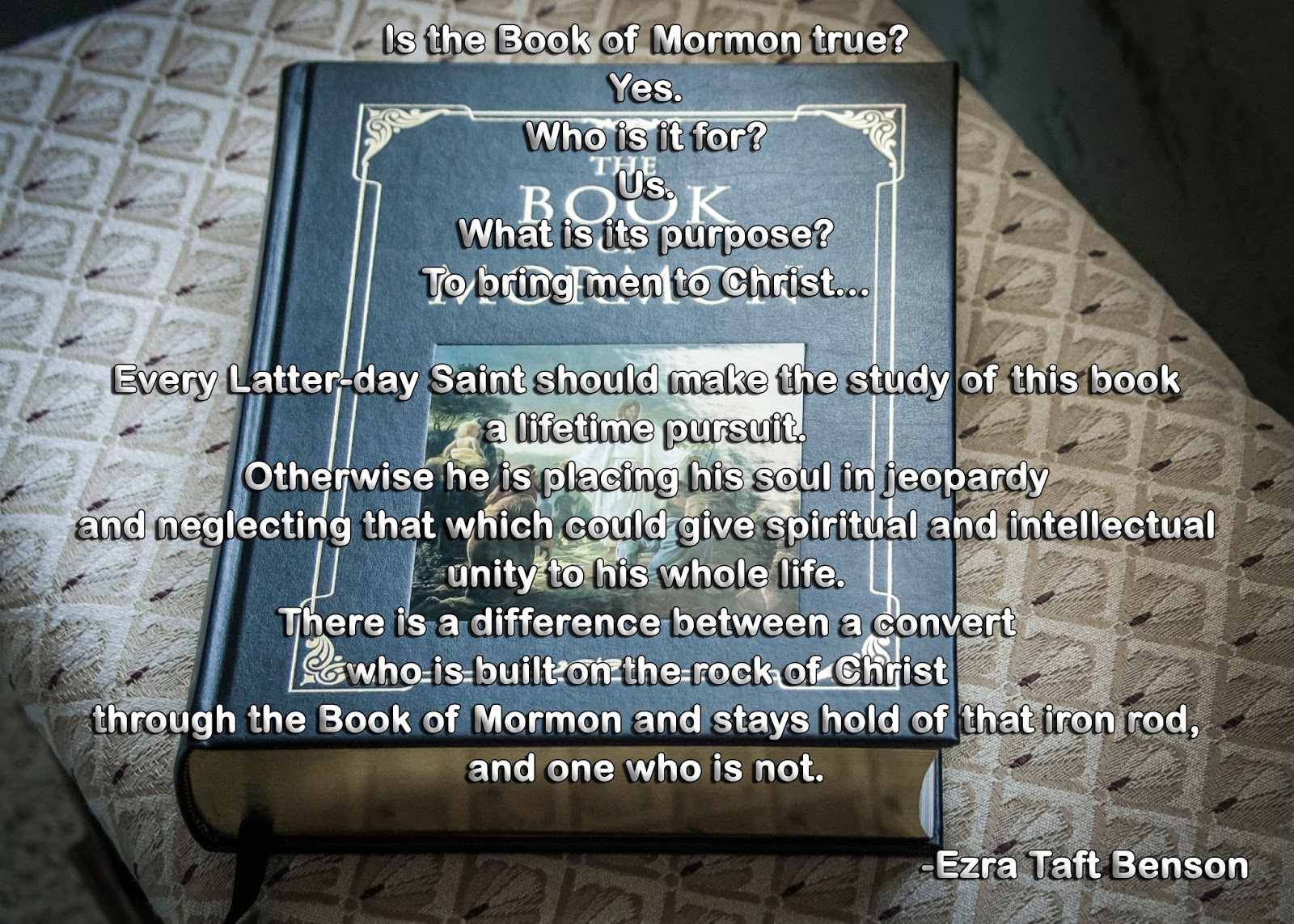 Book Of Mormon Quotes From Apostles And Prophets To Help Us In Our Time