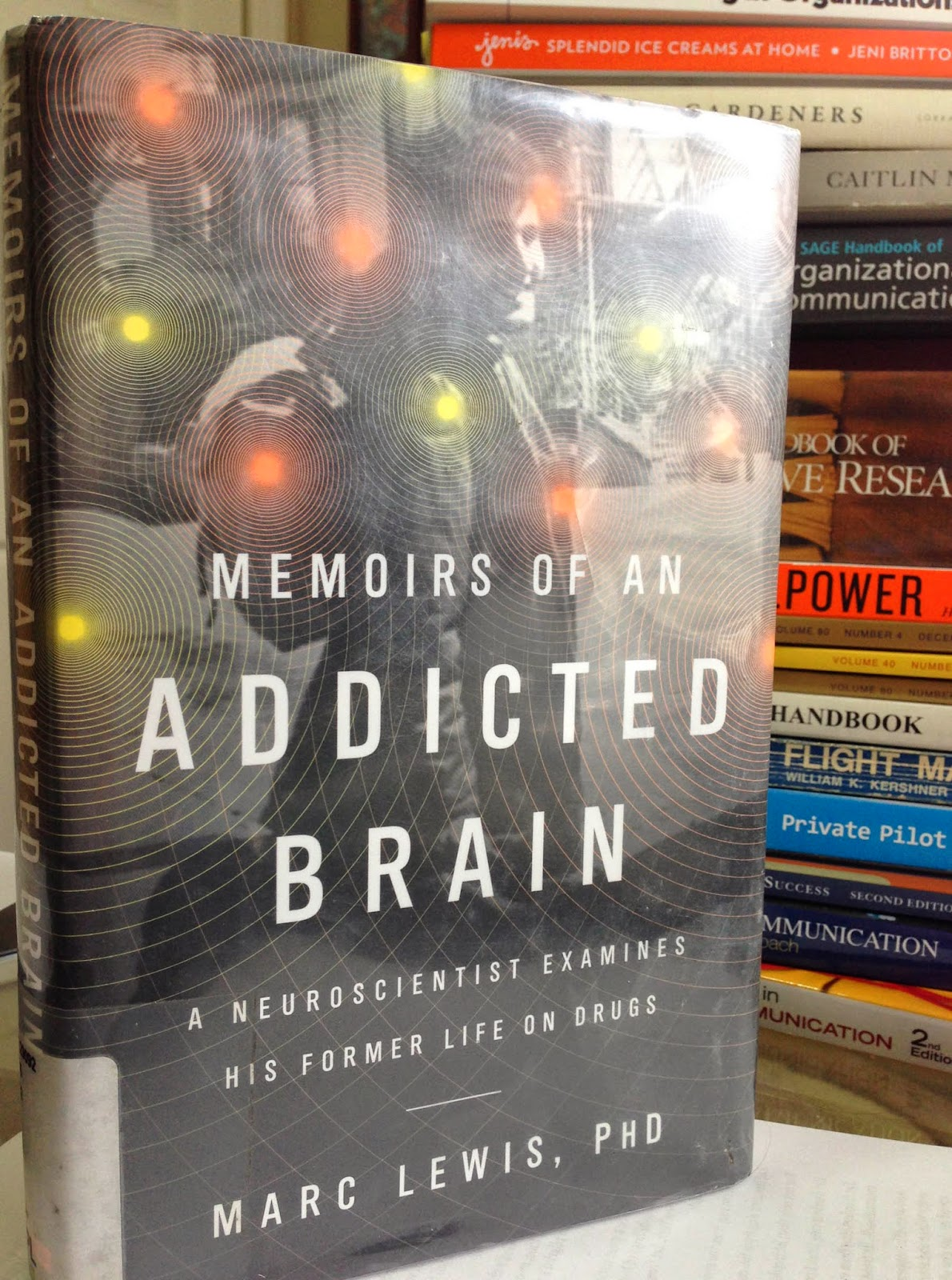 "Memoirs of an Addicted Brain: On drugs, emotions, and ""corrupted learning"""