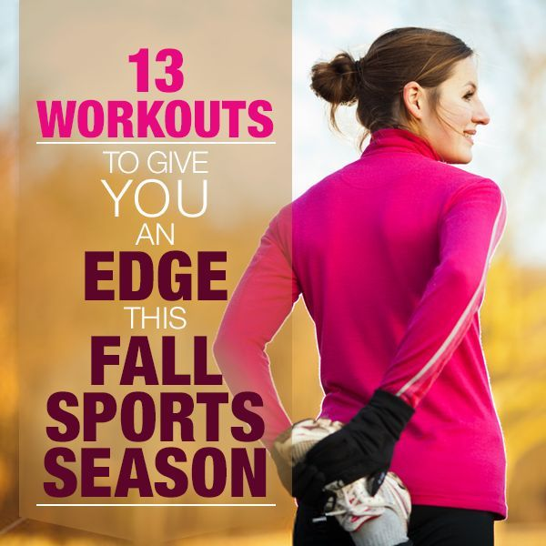 13 Workouts To Give You The Edge