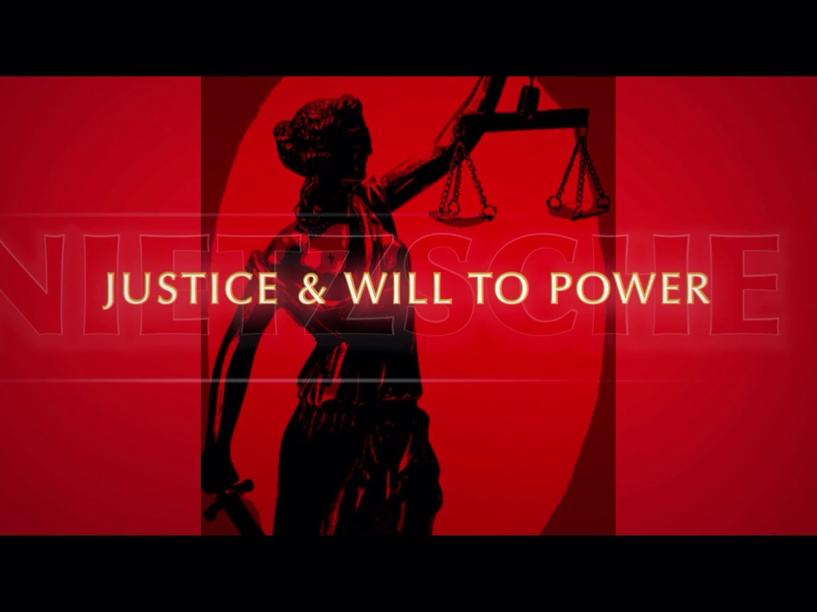 The Will To Power & Justice (video)