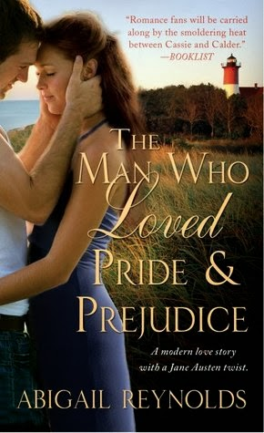 Book cover - The Man Who Loved Pride & Prejudice by Abigail Reynolds