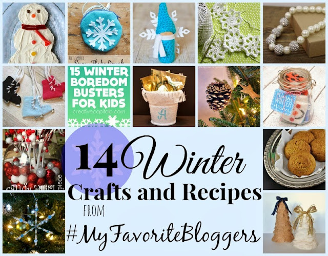 14 Winter Crafts and Recipes from #MyFavoriteBloggers--Great inspiration!