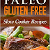 FREE E-BOOK Paleo Gluten Free Slow Cooker Recipes: Against All Grains