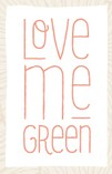 logo Love me green