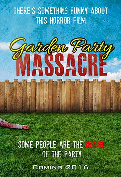 Horror-Comedy 'Garden Party Massacre'