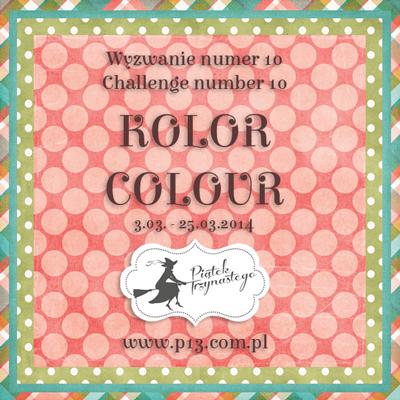 http://www.p13.com.pl/2014/03/wyzwanie-nr-10-kolorowo-challenge.html