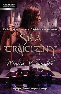 Siła trucizny - Maria V. Snyder