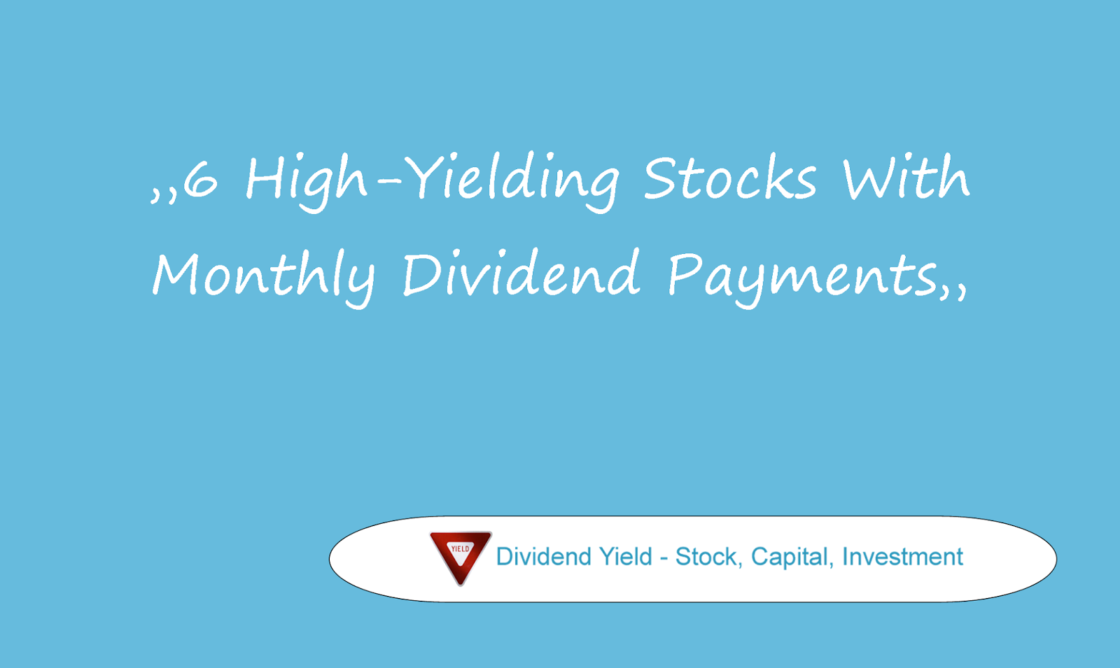 Dividend yield stock capital investment 6 high - High div stocks ...
