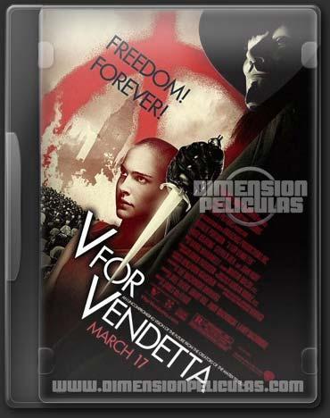 V de Vendetta (DVDRip Español Latino) (2006)