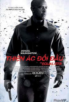Xem phim Thiện Ác Đối Đầu - The Equalizer
