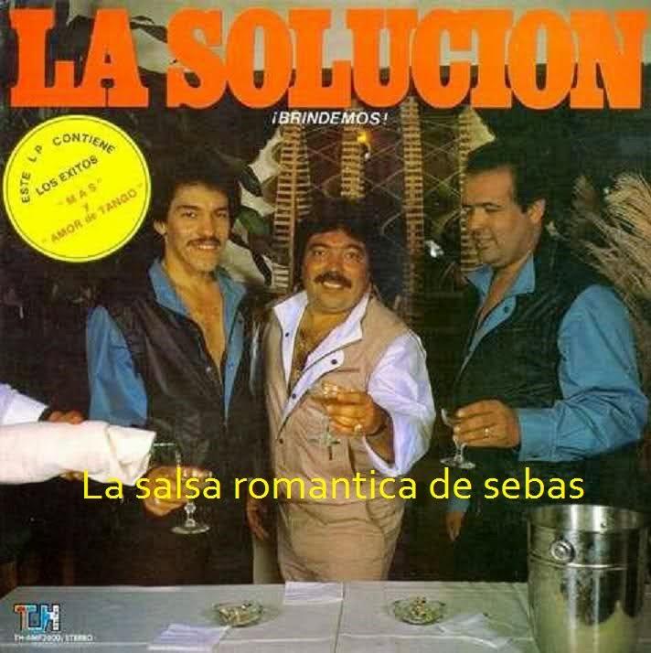 La Salsa Romantica de Sebas: Orquesta la soluci�n - brindemos 1986