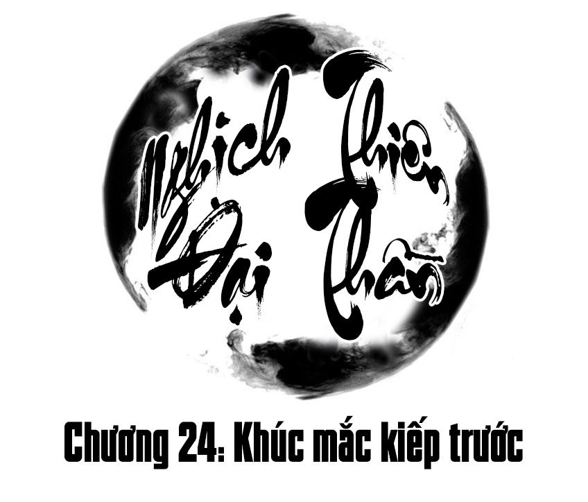 Nghịch Thiên Đại Thần - Chap 24