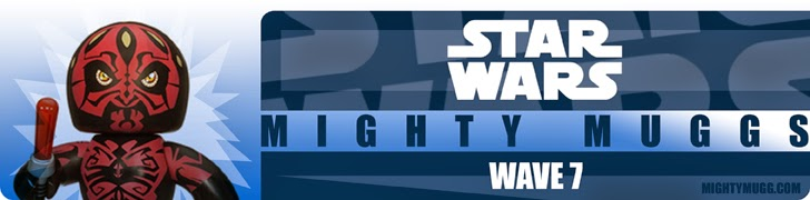 Star Wars Mighty Muggs Wave 7 Banner
