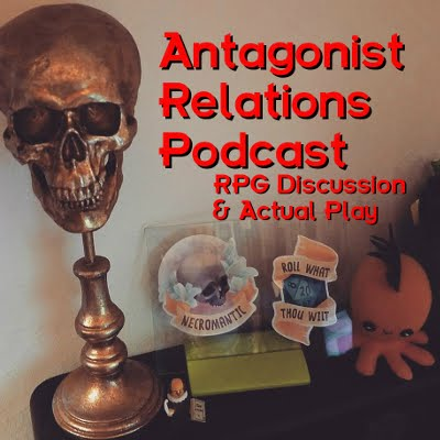Antagonist Relations Podcast