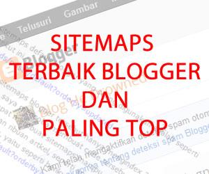Sitemap terbaik blogger