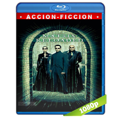 Matrix 2 Recargado (2003) BRRip Full 1080p Audio Trial Latino-Castellano-Ingles 5.1