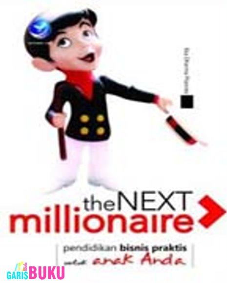 http://garisbuku.com/shop/the-next-millionaire-pendidikan-bisnis-praktis-untuk-anak/