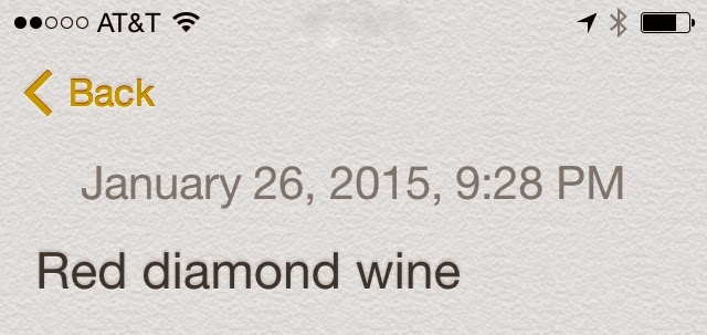 Iphone note - Red Diamond Chardonnay