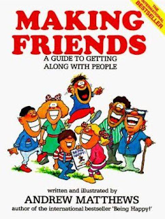 Making Friends A Guide by Andrew Matthews