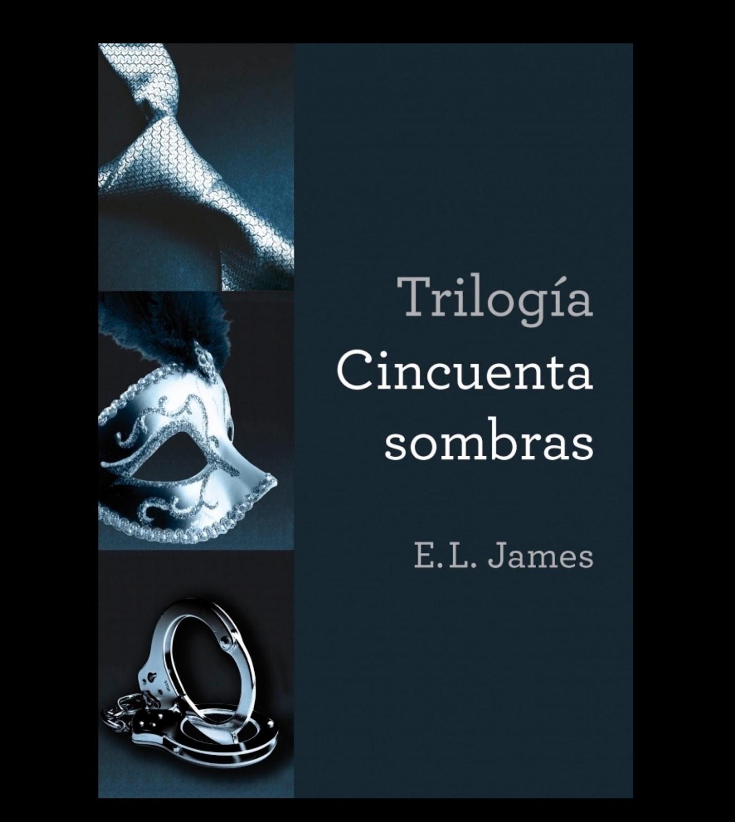"""Cincuenta Razones por las que debes leer la Trilogía """"Cincuenta"""