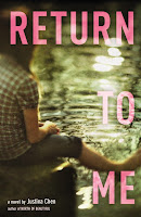 book cover of Return to Me by Justina Chen published by Little Brown