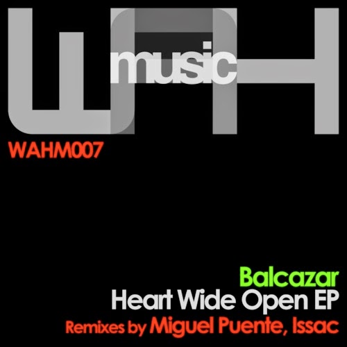 Balcazar - Heart Wide Open EP