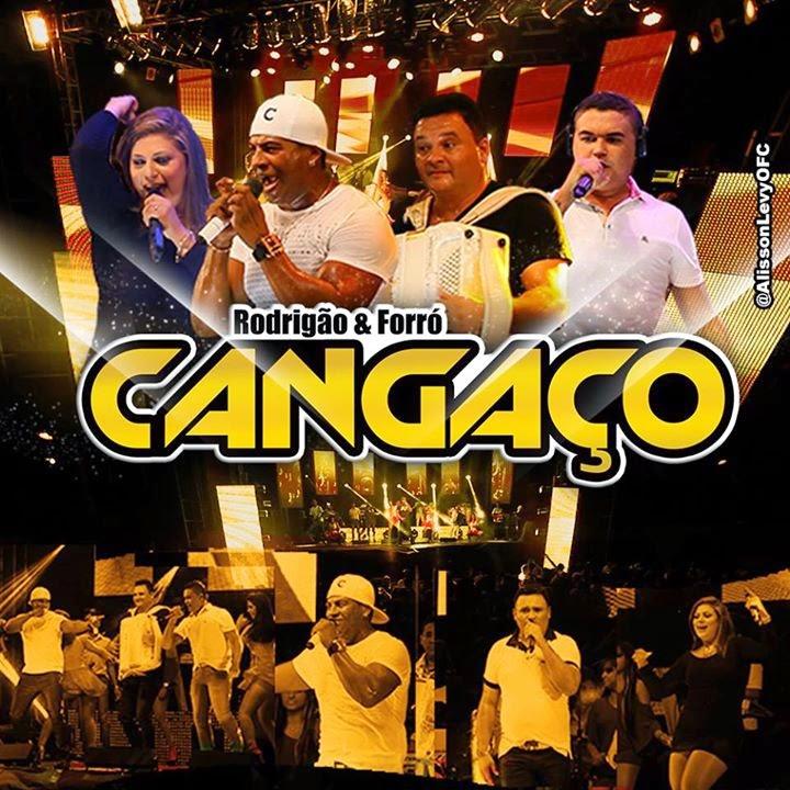 BAIXAR - FORRO CANGAÇO NO BAIÃO DE 10 EM FORTALEZA - CE - 14-08-2014