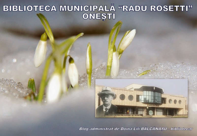 "Biblioteca MUNICIPALA ""RADU ROSETTI"" ONESTI"