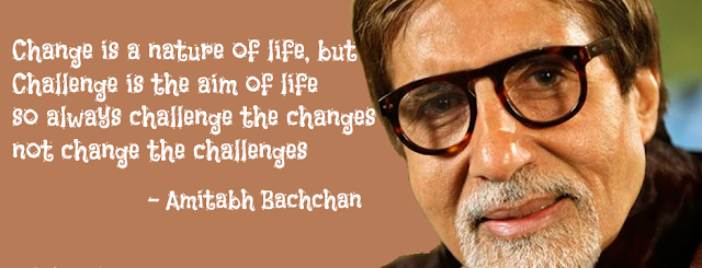 Amitabh Bachchan change quote