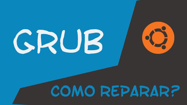 Como reinstalar o GRUB