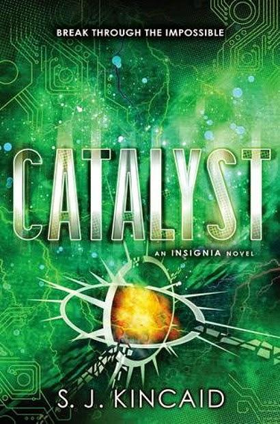 Catalyst by S.J. Kincaid