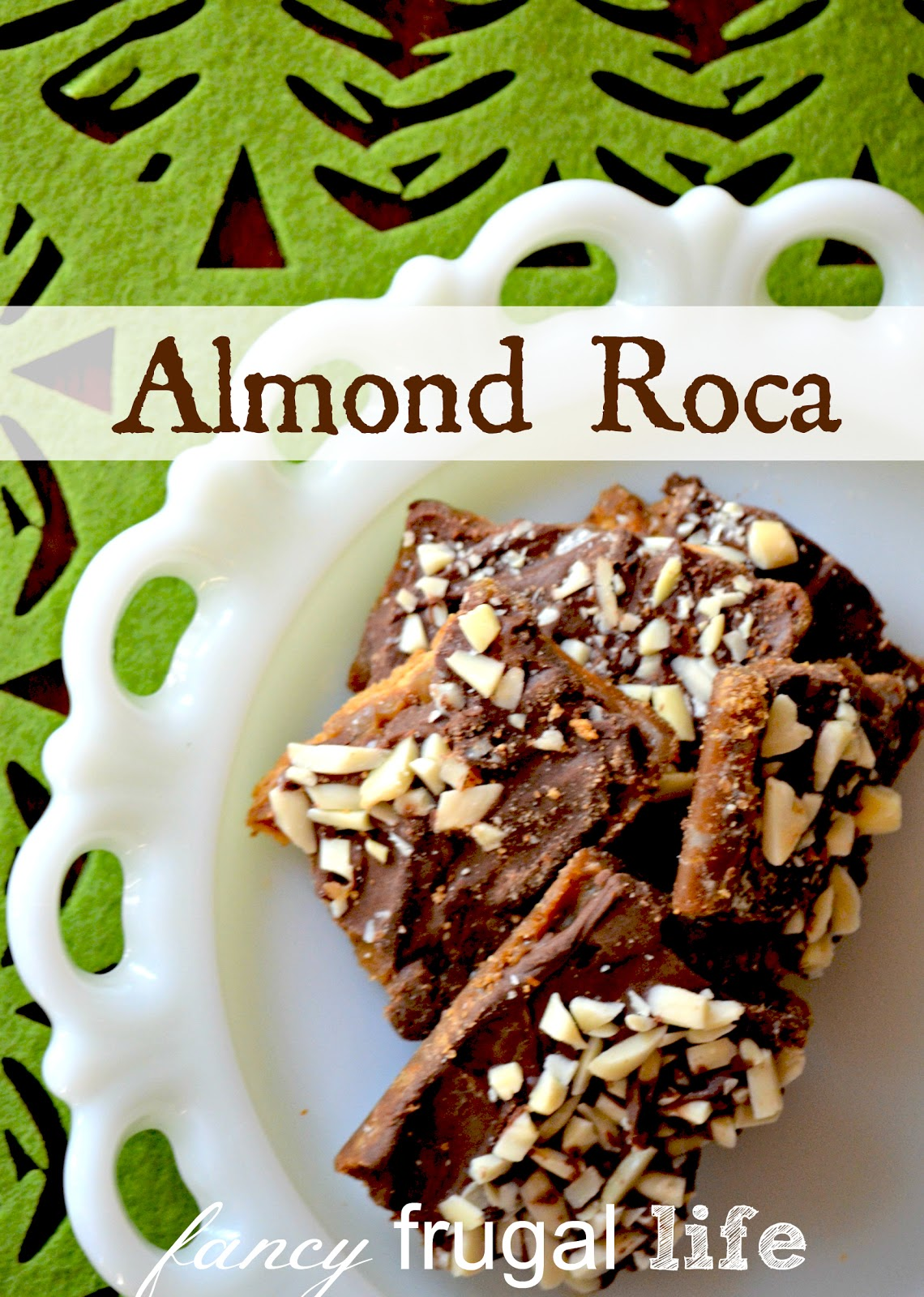 My Grandma Bonnie's Almond Roca Recipe |