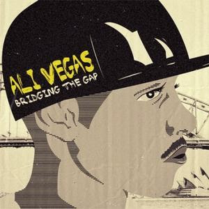 Ali Vegas  - Bridging The Gap