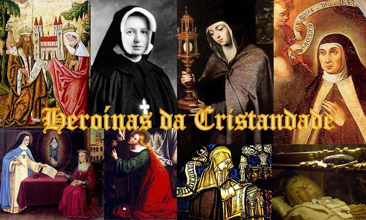 Heroinas da Cristandade