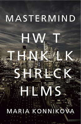 mastermind how to think like sherlock holmes review