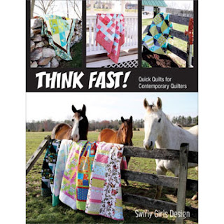 Swirly Girls Design THINK FAST Quilt Book