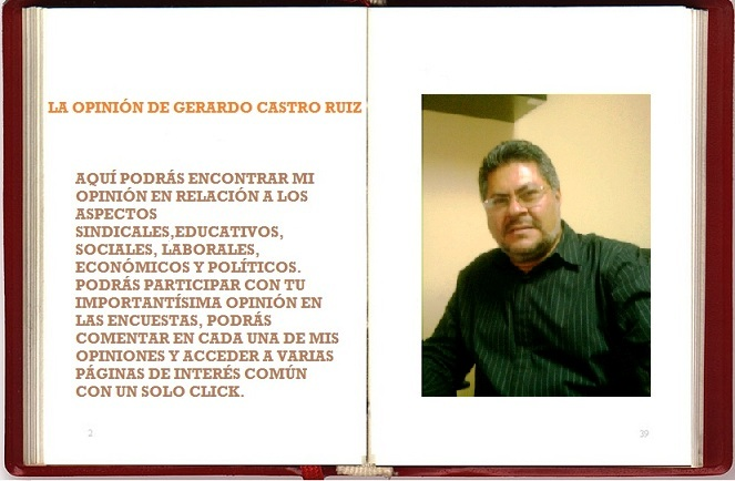 LA OPININ DE GERARDO CASTRO RUIZ