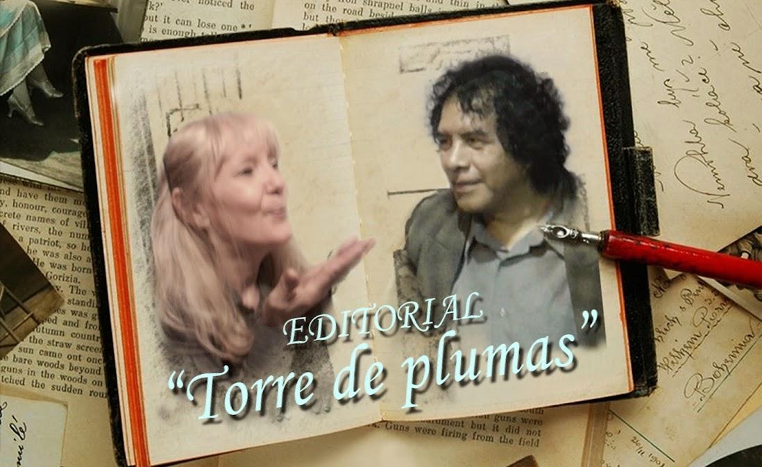 """TORRE DE PLUMAS EDITORIAL"""